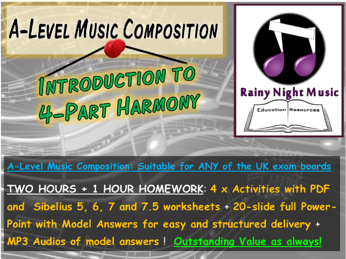 A-LEVEL MUSIC COMPOSITION - 4-PART HARMONY: AN INTRODUCTION - SUITABLE FOR ALL UK EXAM BOARDS