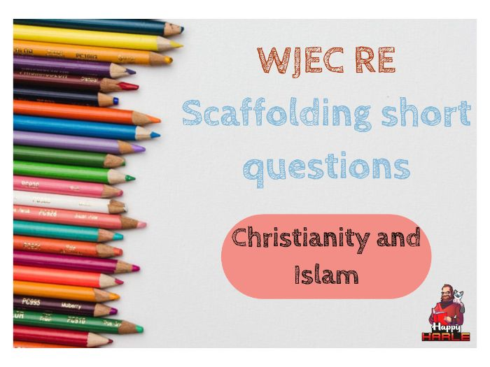 WJEC RE Scaffolding for short questions - Christianity and Islam