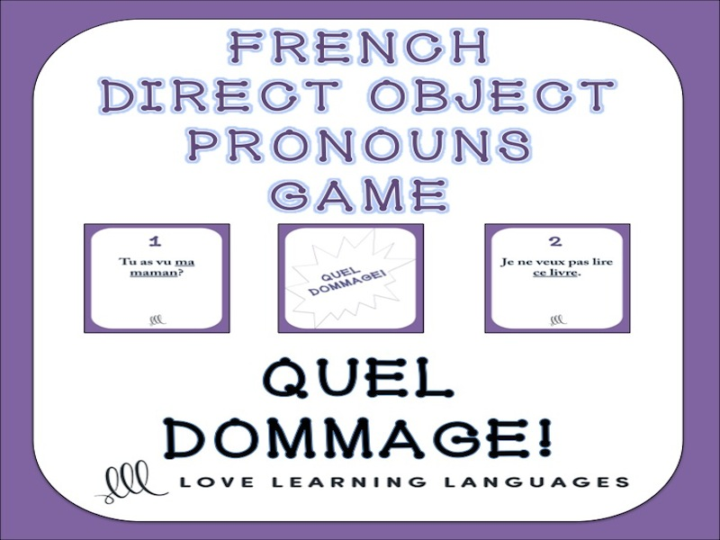 GCSE FRENCH: French direct object pronouns game - Quel Dommage!