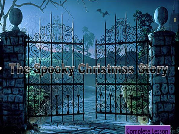 Spooky Christmas Story – Full Lesson