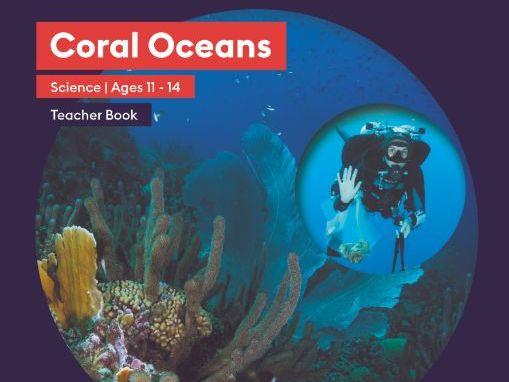 Coral Oceans: KS3 Science