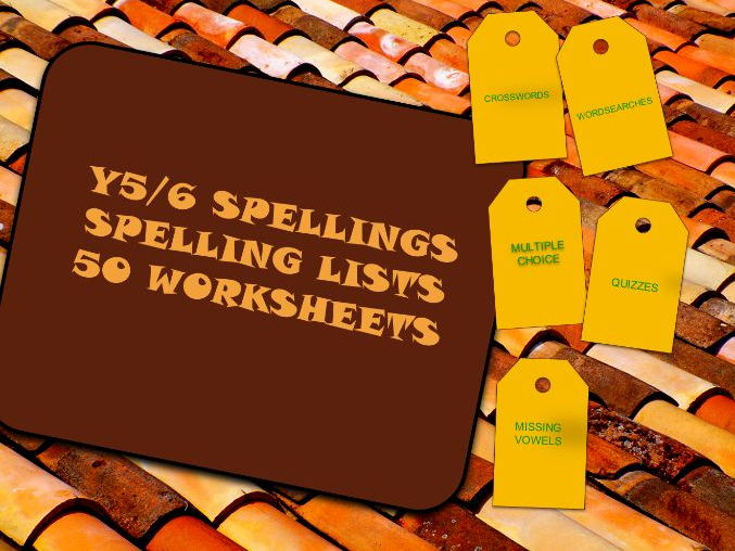 Y5.6 Statutory Spellings.  50 Worksheets.