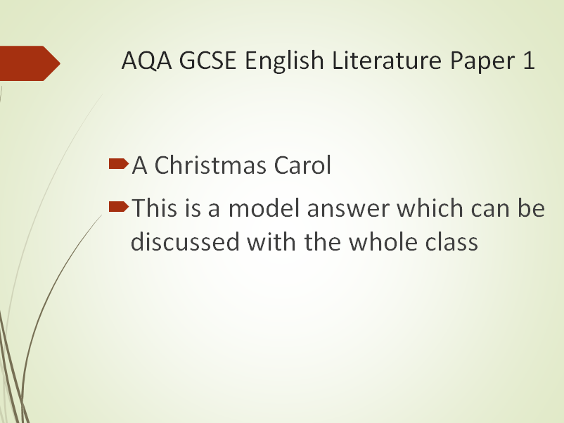 AQA Model Answer - A Christmas Carol – How does Dickens present society's attitude towards poverty?