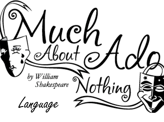 much ado about nothing love and 'much ado about nothing' tells the story of two romantic relationships and has a lot to say about love this lesson looks at some of the key quotes.