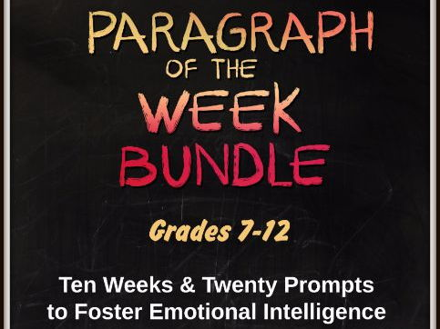 Paragraph of the Week Grades 7-12 Ten Weeks