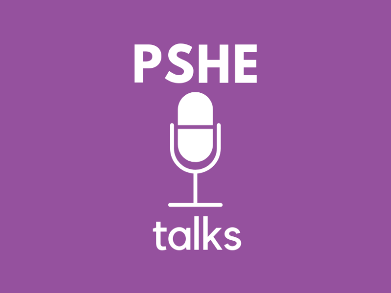 PSHE Podcast: Episode 1 - Selecting and working with visitors and speakers