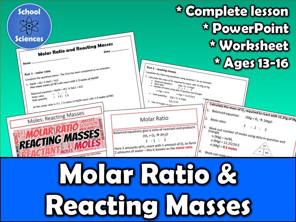 Moles - molar ratio and reacting masses