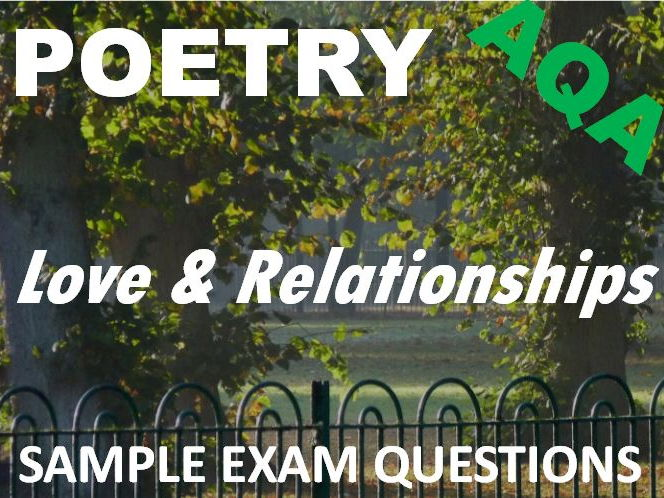 Love and Relationships Poetry - Sample Exam Questions - AQA GCSE New Spec