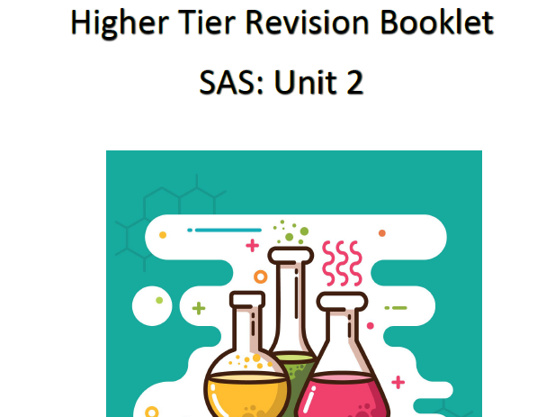 SAS Unit 2 Chemistry Revision Booklet HIGHER TIER