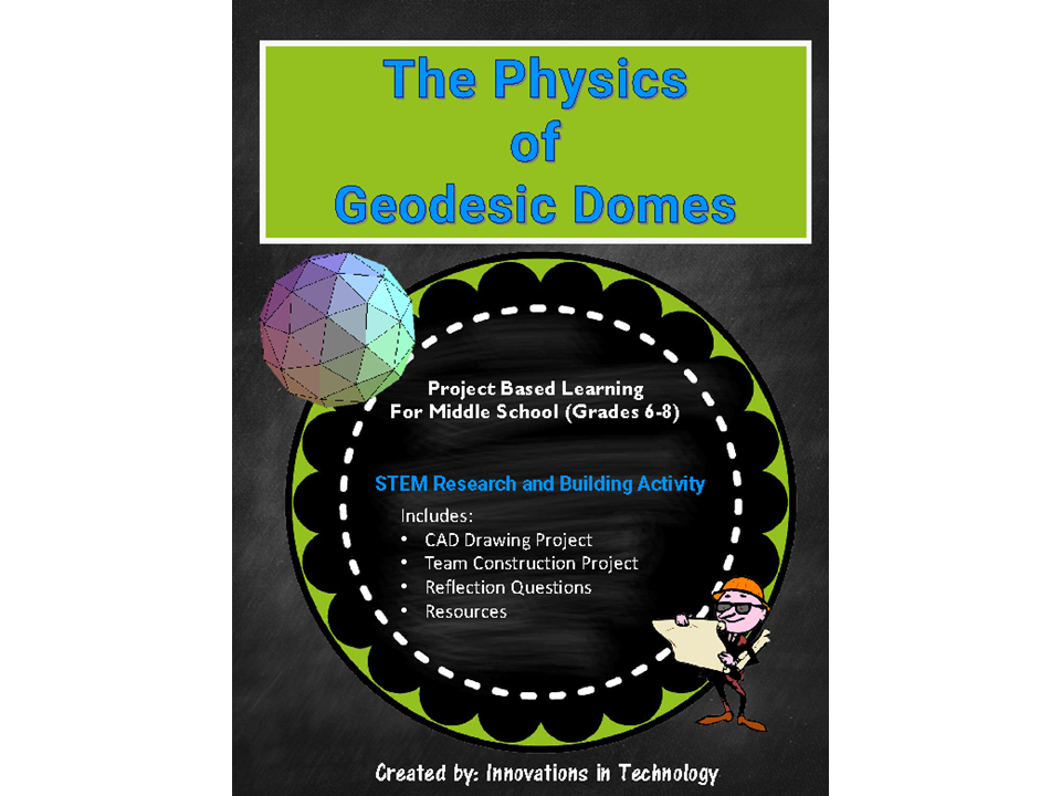 The Physics of Geodesic Domes - STEM Design and Construction Project