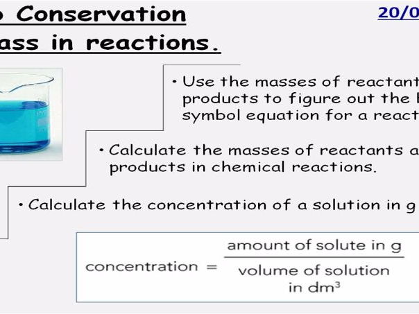 GCSE Chemistry Conservation of Mass in Reactions Lesson Powerpoint (Edexcel 9-1 SC9b CC9b)