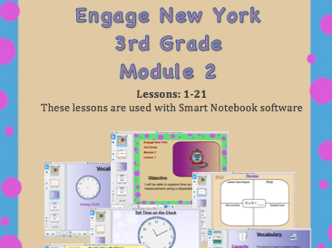 Engage New York (Eureka Math) 3rd Grade, Module 2 (SMART NOTEBOOK SOFTWARE)