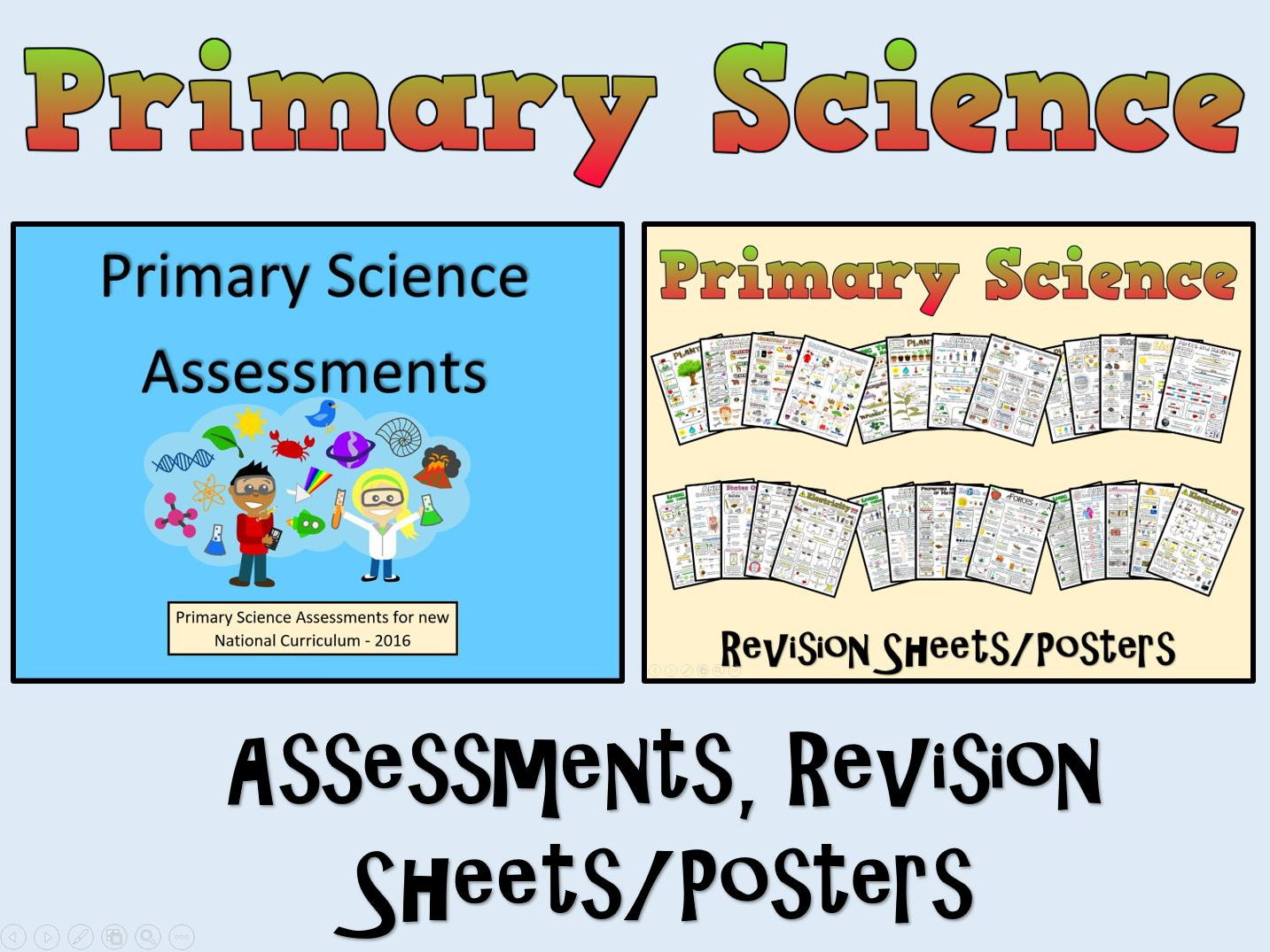 Primary Science Assessments + Posters/Revision Sheets