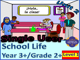 PRIMARY SPANISH UNIT - SCHOOL LIFE