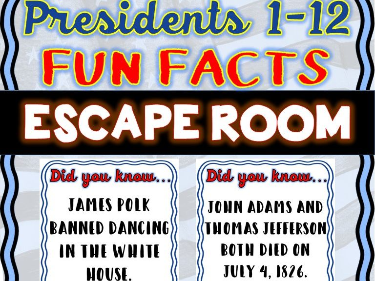 Presidents 1-12 Escape Room: Fun Facts: Washington. Adams, Jefferson