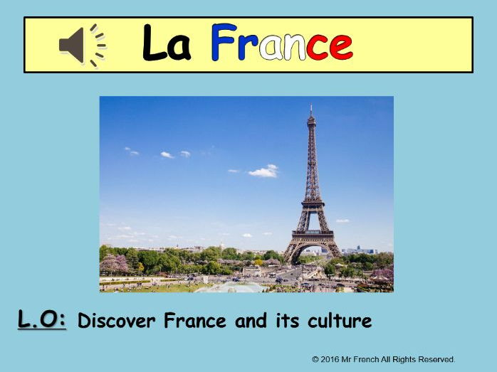 Introduction France and French culture - 1 lesson! Y3->Y6   (2nd Grade-> 5th Grade)