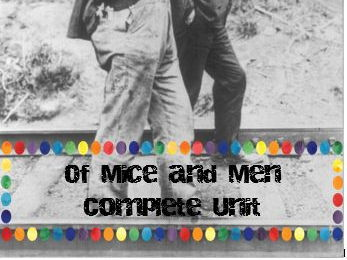 Of Mice and Men Complete Unit