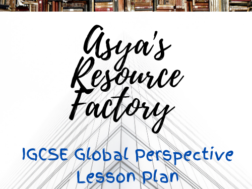 IGSCE Global Perspective Lesson Plan: George Floyd
