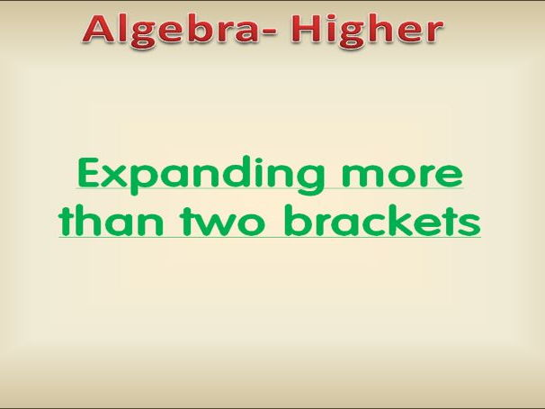 Algebra Higher: Expanding more than two brackets (Presentation)