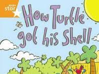 """Rigby Star Orange Level: """"How the Turtle got his Shell"""" tasks"""