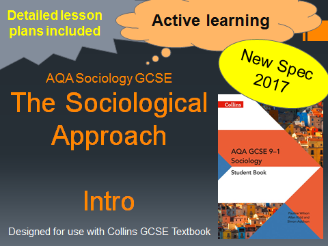 AQA GCSE New Spec 2017 - The Sociological Approach (an Introduction to Sociology) Lesson 1