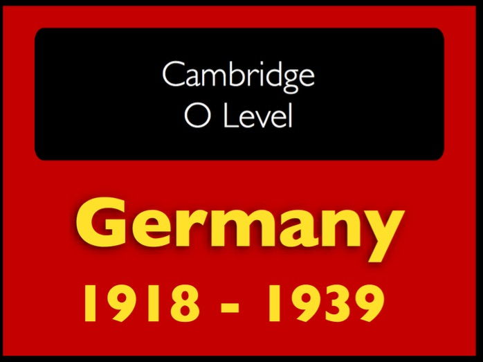 Cambridge History O level: Germany 1918-39