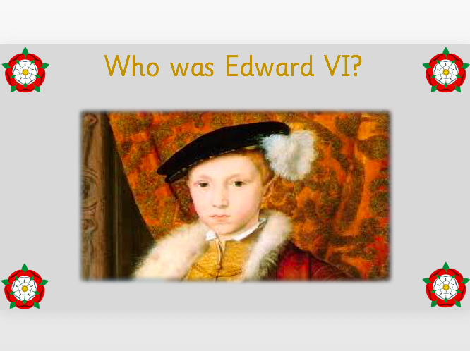 Who was Edward VI?