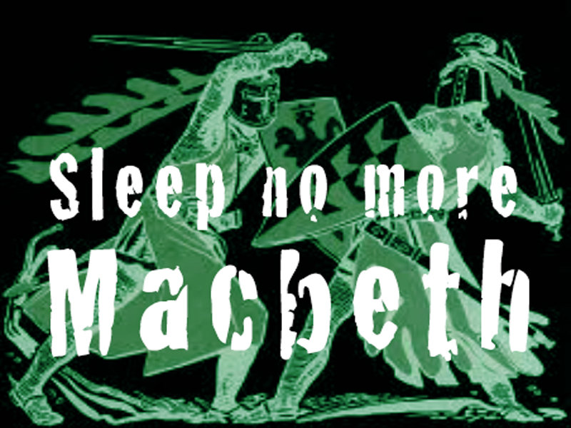 'Sleep no more Macbeth': The whole plot of Macbeth in one song