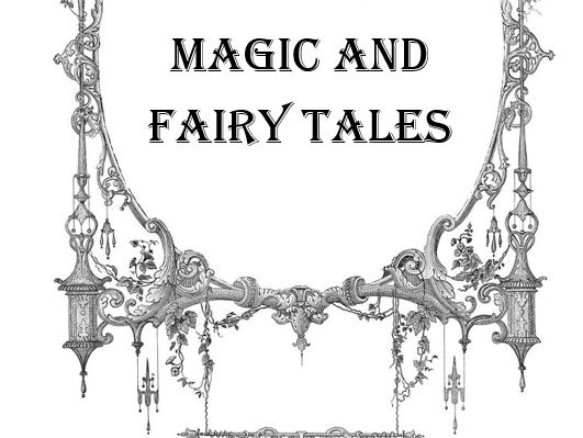 Magic and Fairy tales Booklet for KS3 English unit