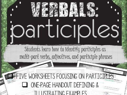 Grammar: Verbals PARTICIPLES Practice Worksheets (Common Core Aligned)