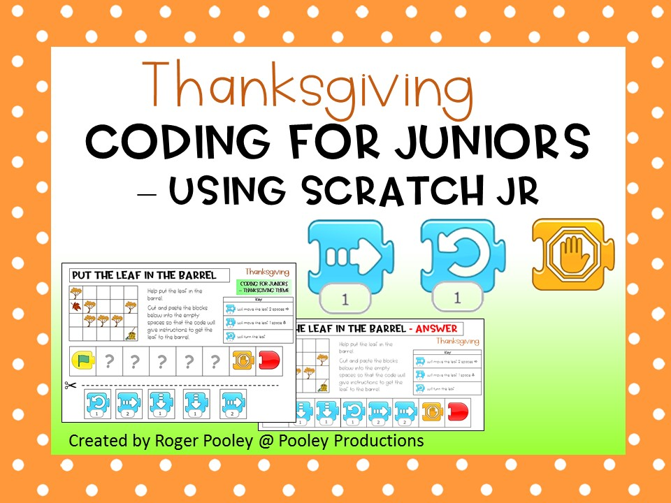 Thanksgiving Coding for Juniors – Using Scratch Jr, notes, answer key, 8 pgs