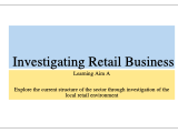 BTEC L3 Business Unit 15 Investigation Retail Learning Aims A&B teaching powerpoint and worksheet