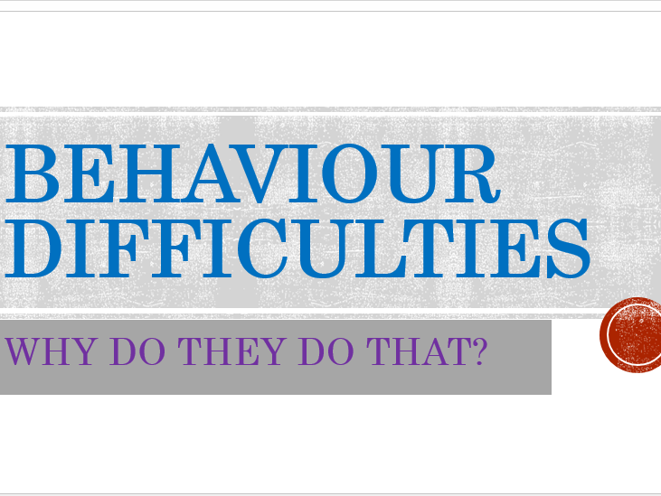 Behaviour  - Why do they do that?