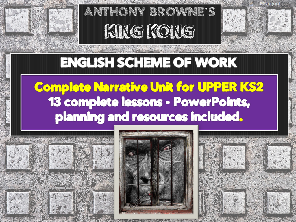 KING KONG - COMPLETE SCHEME OF 12 LESSONS - ANTHONY BROWNE LINKED.