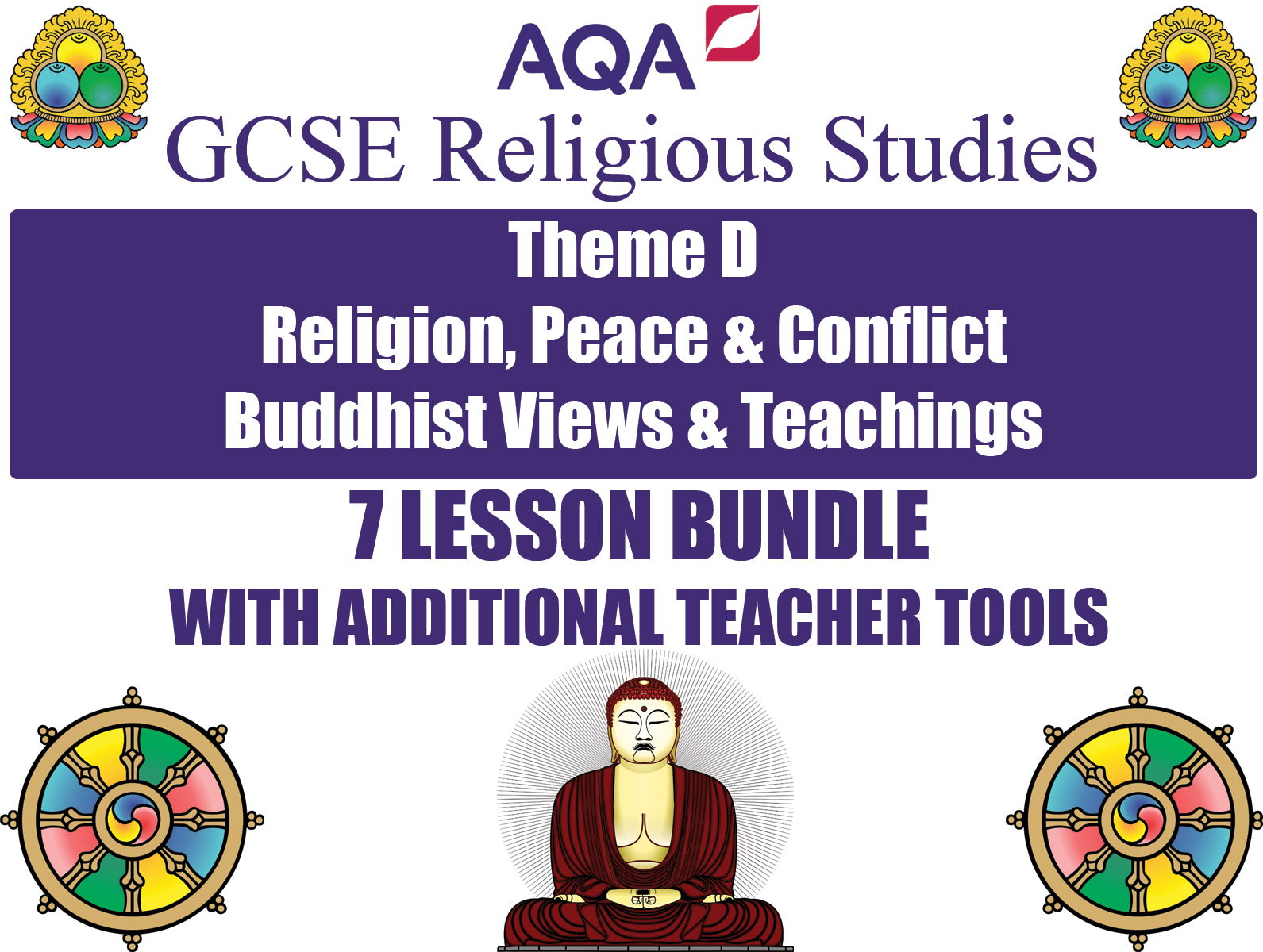 GCSE Buddhism - Religion, Peace & Conflict (7 Lessons)
