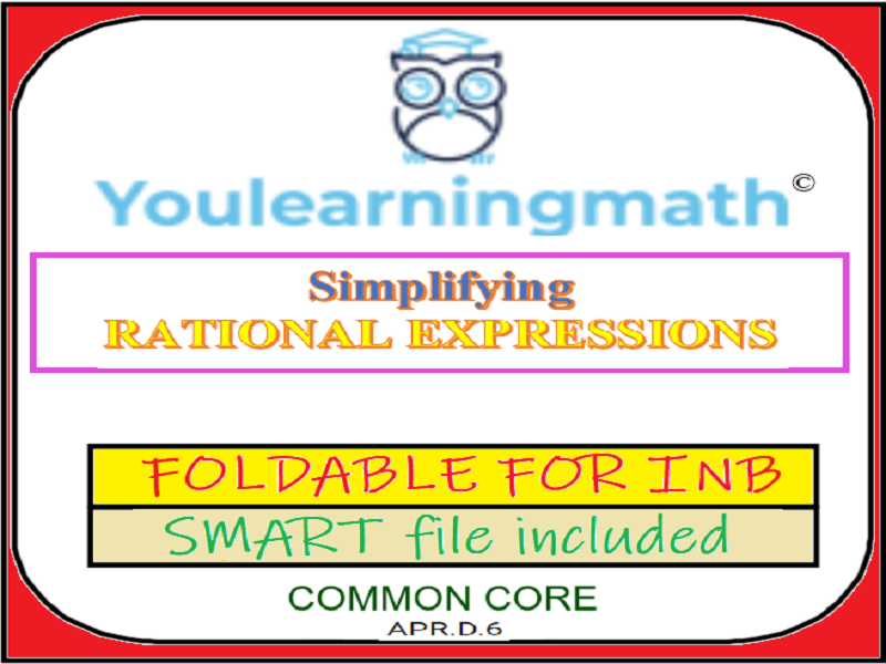 Simplifying Rational Expressions Foldable for Interactive Notebook INB + SMART Notebook File