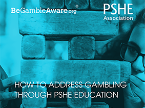 PSHE Teacher handbook: How to address gambling through PSHE education
