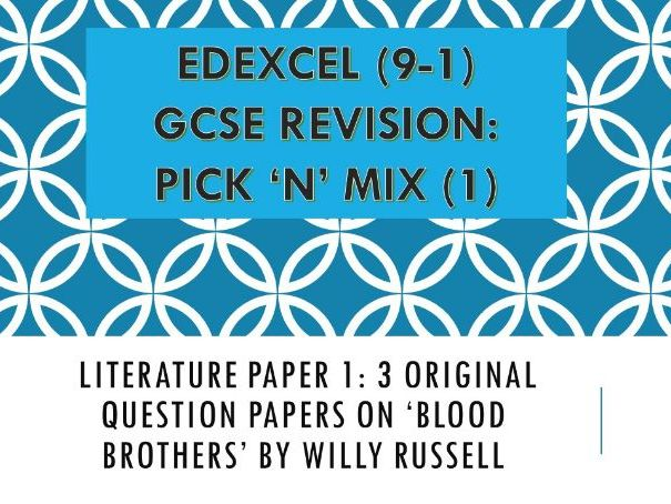 Edexcel  'Pick n Mix': Revision Questions Literature Paper 1 - Blood Brothers