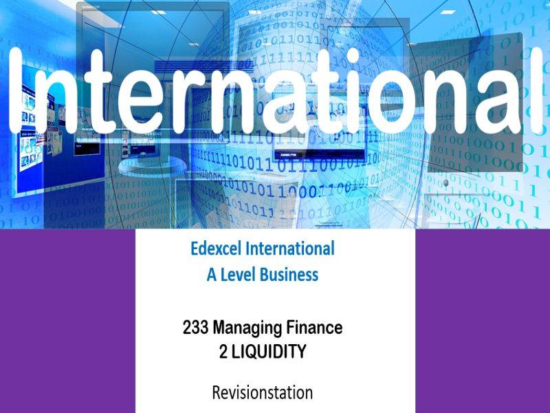 Pearson Edexcel International A Level Business (233) 2 Liquidity