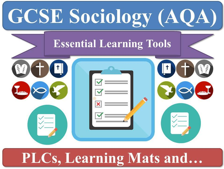 AQA Sociology (2017 Specification Onwards) [PLC & LEARNING MAT Pack: Personal Learning Checklists, DIRT, Revision, Key-Words, Worksheets, LEARNING MATS]
