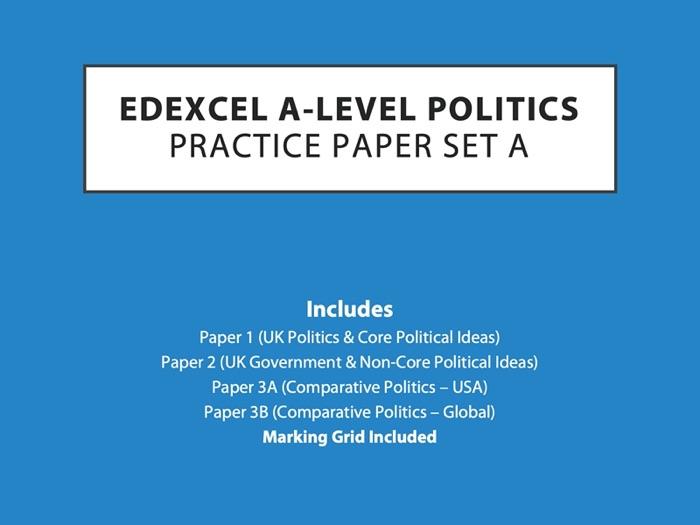 Edexcel A-Level Politics - Practice Papers (Set A)