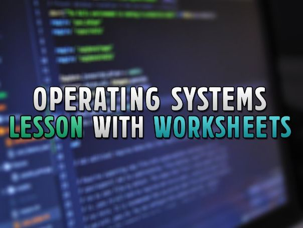 OCR GCSE Computer Science Lesson: Function and Purpose of Operating Systems