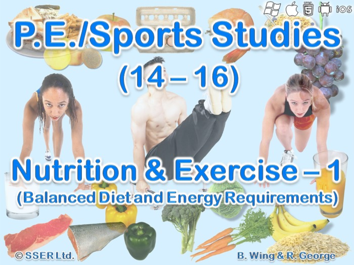 PE702ST - Nutrition & Exercise - 1 (Balanced Diet & Energy Needs)