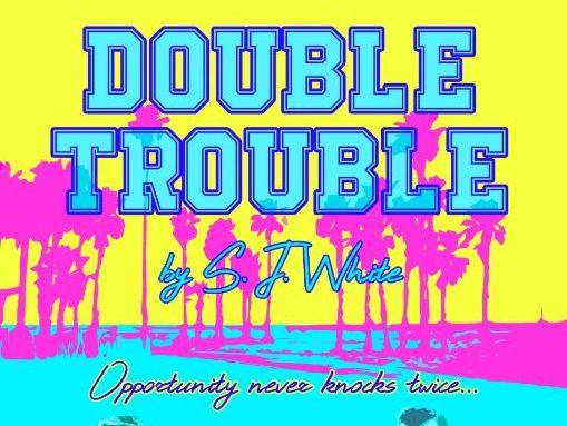 Sample - Double Trouble: Musical play for secondary/high school performance