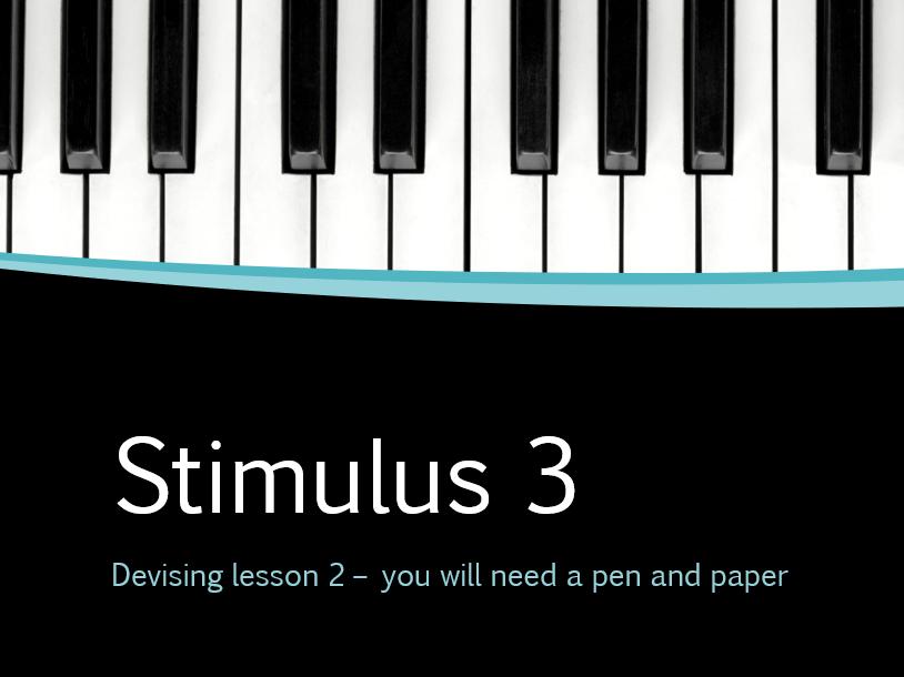 WJEC Eduqas Devised stimulus 3 Live lesson/ home learning