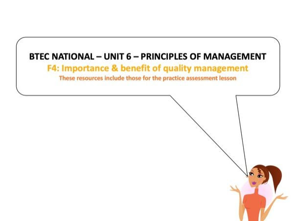 BTEC National - Business - Unit 6 – F4: Importance & benefit of quality management
