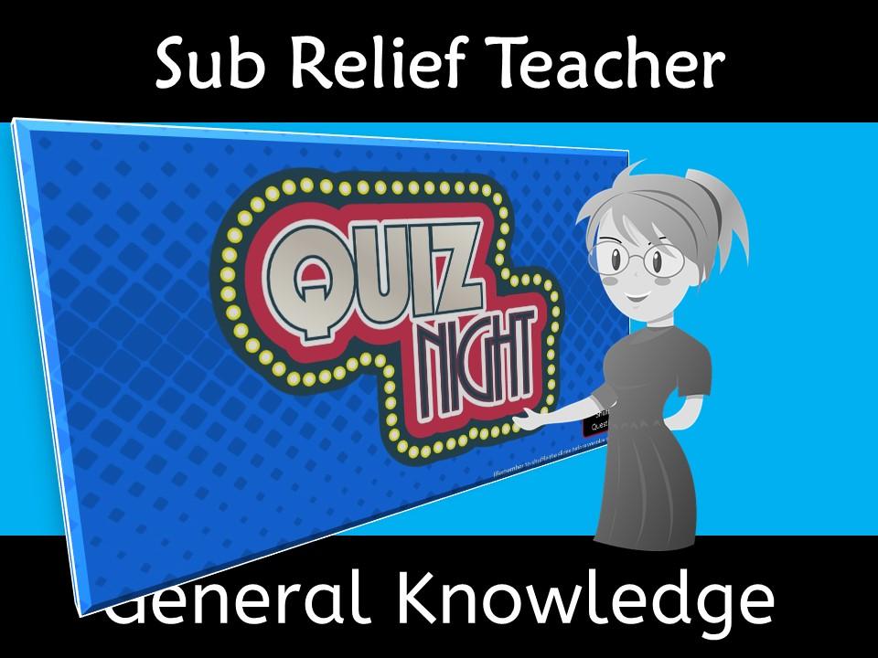 Sub Reliever Teacher General Knowledge Quiz
