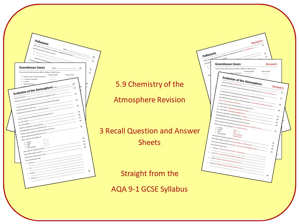 Topic 9: Chemistry of The Atmosphere Revision Questions and Answer Sheets (inc Triple)