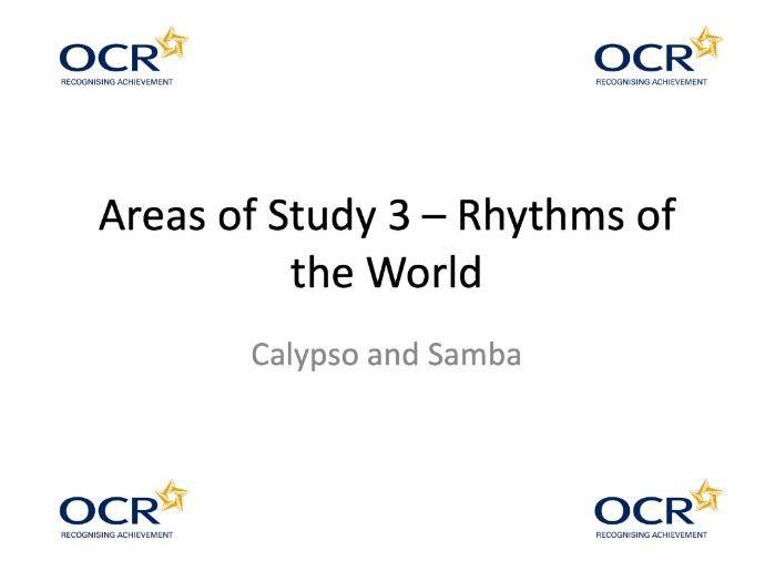 "OCR GCSE Music - ""Calypso"" and ""Samba"" Area of Study 3 ""Rhythms of the World"""