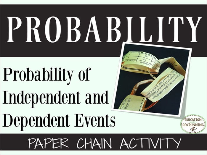 Probability of independent and dependent events Paper Chain Activity